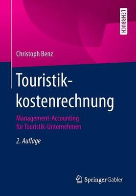 Touristikkostenrechnung: Management-Accounting F r Touristik-Unternehmen (Paperback)
