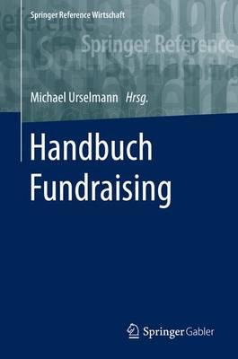 Handbuch Fundraising - Springer Reference Wirtschaft (Hardback)