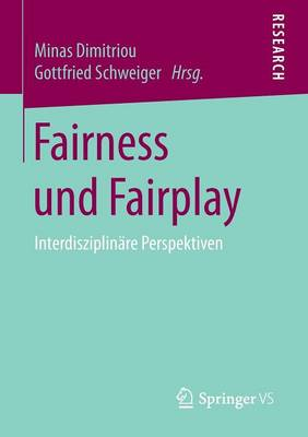 Fairness Und Fairplay: Interdisziplin�re Perspektiven (Paperback)