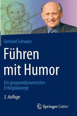 F hren Mit Humor: Ein Gruppendynamisches Erfolgskonzept (Hardback)