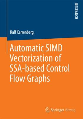Automatic SIMD Vectorization of SSA-based Control Flow Graphs (Paperback)