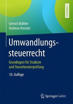 Umwandlungssteuerrecht: Grundlagen F�r Studium Und Steuerberaterpr�fung (Paperback)