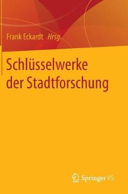 Schl sselwerke Der Stadtforschung (Hardback)