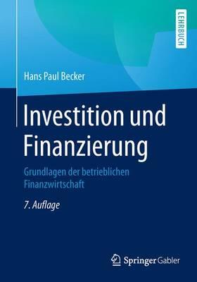 Investition Und Finanzierung: Grundlagen Der Betrieblichen Finanzwirtschaft (Paperback)