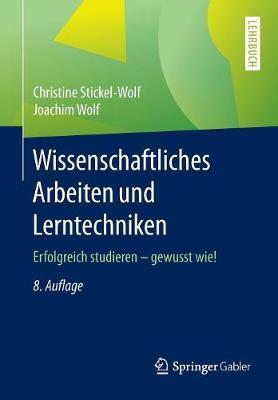 Wissenschaftliches Arbeiten Und Lerntechniken: Erfolgreich Studieren - Gewusst Wie! (Paperback)