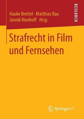 Strafrecht in Film Und Fernsehen (Paperback)