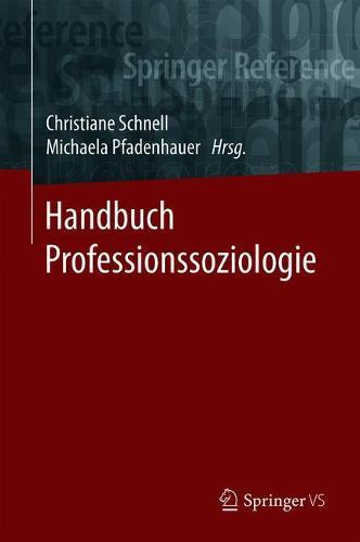 Handbuch Professionssoziologie