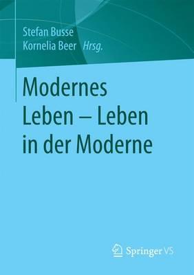 Modernes Leben - Leben in Der Moderne (Paperback)