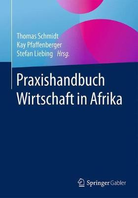 Praxishandbuch Wirtschaft in Afrika (Paperback)