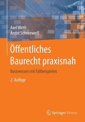 ffentliches Baurecht Praxisnah: Basiswissen Mit Fallbeispielen (Paperback)