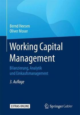 Working Capital Management: Bilanzierung, Analytik Und Einkaufsmanagement (Paperback)