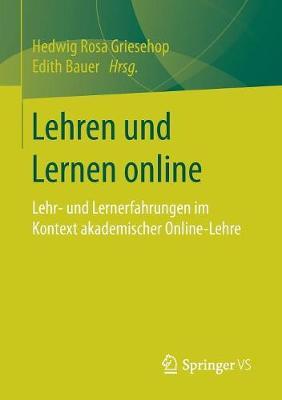 Lehren Und Lernen Online: Lehr- Und Lernerfahrungen Im Kontext Akademischer Online-Lehre (Paperback)