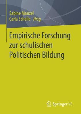 Empirische Forschung Zur Schulischen Politischen Bildung (Paperback)