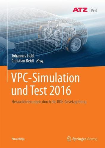 Vpc - Simulation Und Test 2016: Herausforderungen Durch Die Rde-Gesetzgebung - Proceedings (Paperback)