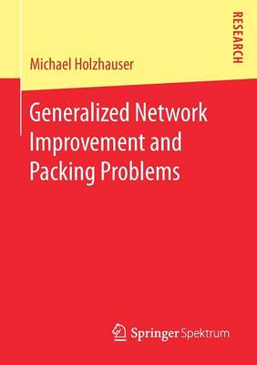 Generalized Network Improvement and Packing Problems (Paperback)