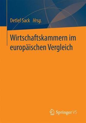 Wirtschaftskammern Im Europ�ischen Vergleich (Paperback)