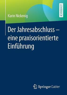 Der Jahresabschluss - Eine Praxisorientierte Einf�hrung (Paperback)