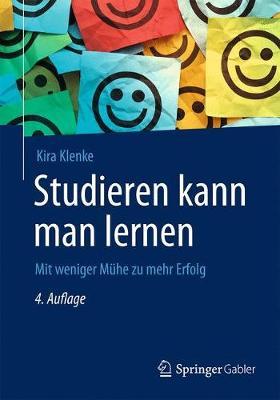 Studieren Kann Man Lernen: Mit Weniger M he Zu Mehr Erfolg (Paperback)