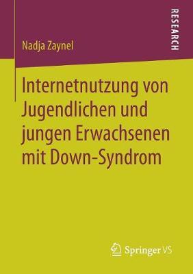 Internetnutzung Von Jugendlichen Und Jungen Erwachsenen Mit Down-Syndrom (Paperback)