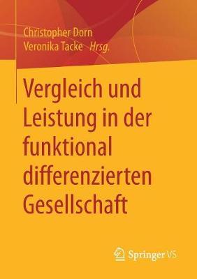 Vergleich Und Leistung in Der Funktional Differenzierten Gesellschaft (Paperback)