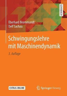 Schwingungslehre Mit Maschinendynamik (Paperback)