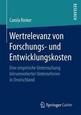Wertrelevanz Von Forschungs- Und Entwicklungskosten: Eine Empirische Untersuchung B rsennotierter Unternehmen in Deutschland (Paperback)