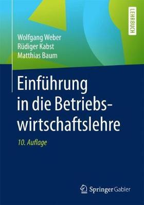 Einfuhrung in Die Betriebswirtschaftslehre (Paperback)