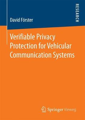 Verifiable Privacy Protection for Vehicular Communication Systems (Paperback)