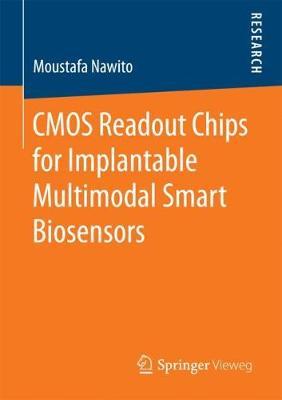 CMOS Readout Chips for Implantable Multimodal Smart Biosensors (Paperback)