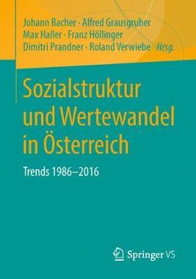 Sozialstruktur Und Wertewandel in OEsterreich: Trends 1986-2016 (Paperback)