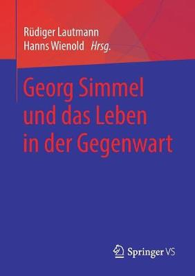 Georg Simmel Und Das Leben in Der Gegenwart (Paperback)