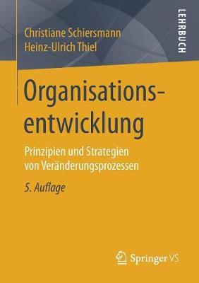 Organisationsentwicklung: Prinzipien Und Strategien Von Veranderungsprozessen (Paperback)