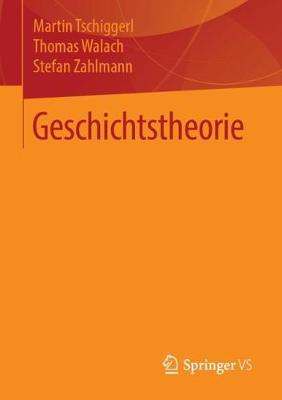 Geschichtstheorie (Paperback)