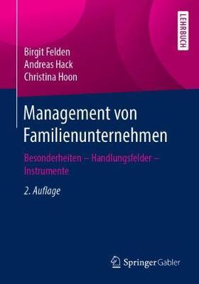 Management Von Familienunternehmen: Besonderheiten - Handlungsfelder - Instrumente (Paperback)