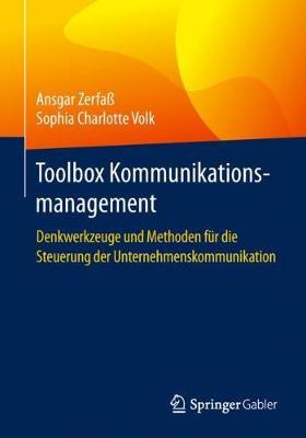 Toolbox Kommunikationsmanagement: Denkwerkzeuge Und Methoden Fur Die Steuerung Der Unternehmenskommunikation (Paperback)