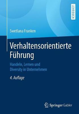 Verhaltensorientierte Fuhrung: Handeln, Lernen Und Diversity in Unternehmen (Paperback)