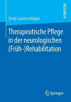 Therapeutische Pflege in Der Neurologischen (Fr h-)Rehabilitation (Paperback)