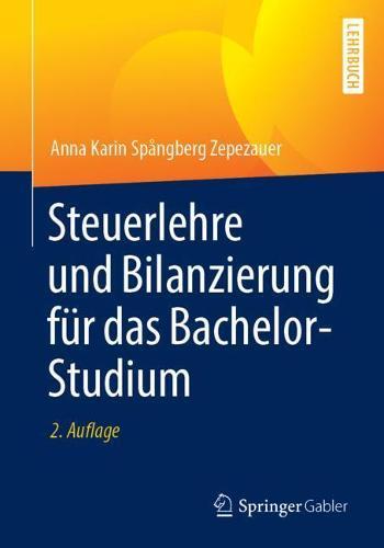 Steuerlehre Und Bilanzierung Fur Das Bachelor-Studium (Paperback)