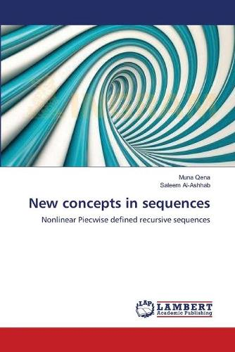 New Concepts in Sequences (Paperback)