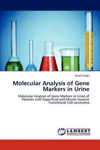 Molecular Analysis of Gene Markers in Urine (Paperback)