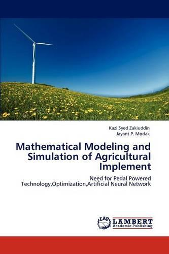 Mathematical Modeling and Simulation of Agricultural Implement (Paperback)