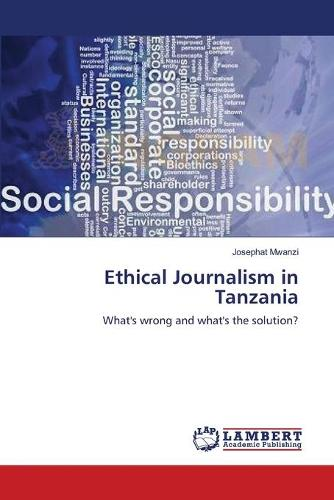 Ethical Journalism in Tanzania (Paperback)
