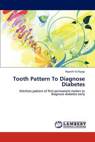 Tooth Pattern to Diagnose Diabetes (Paperback)