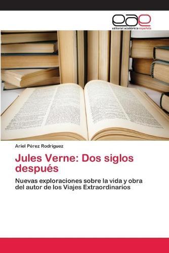 Jules Verne: DOS Siglos Despues (Paperback)