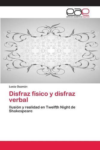 Disfraz Fisico y Disfraz Verbal (Paperback)