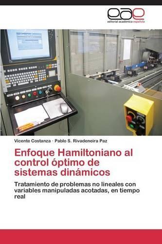 Enfoque Hamiltoniano Al Control Optimo de Sistemas Dinamicos (Paperback)