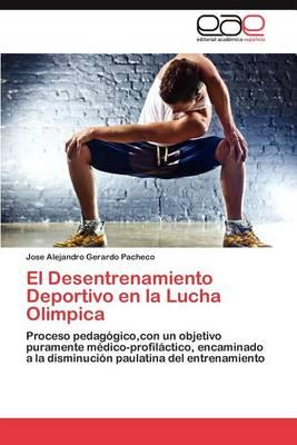 El Desentrenamiento Deportivo En La Lucha Olimpica (Paperback)
