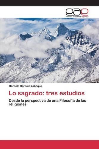 Lo Sagrado: Tres Estudios (Paperback)