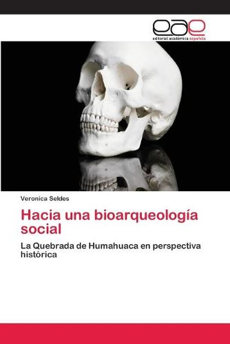 Hacia Una Bioarqueologia Social (Paperback)