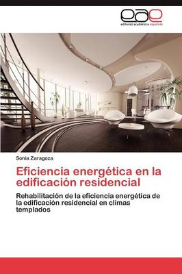 Eficiencia Energetica En La Edificacion Residencial (Paperback)